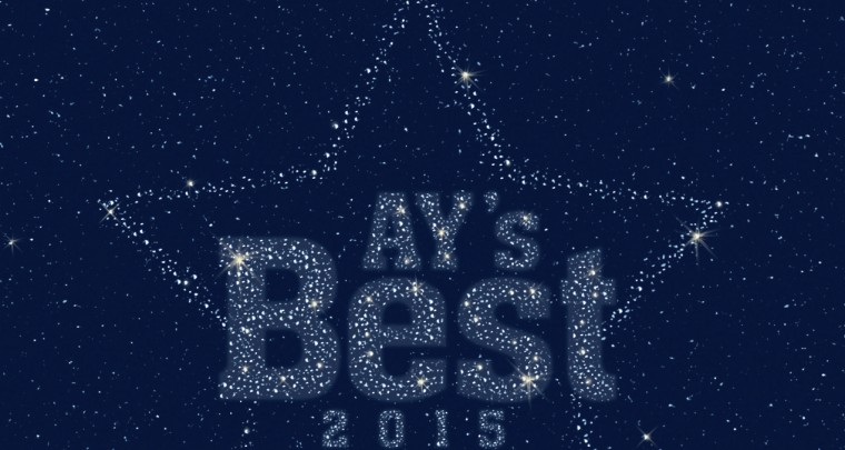 AY's Best 2015: You Voted. We Listened.