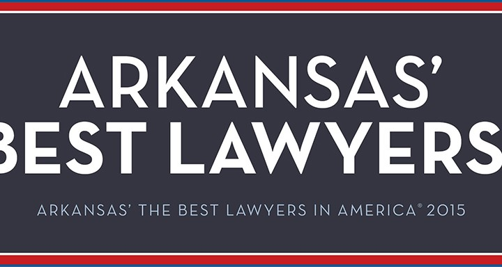 Feature: Arkansas' Best Lawyers®