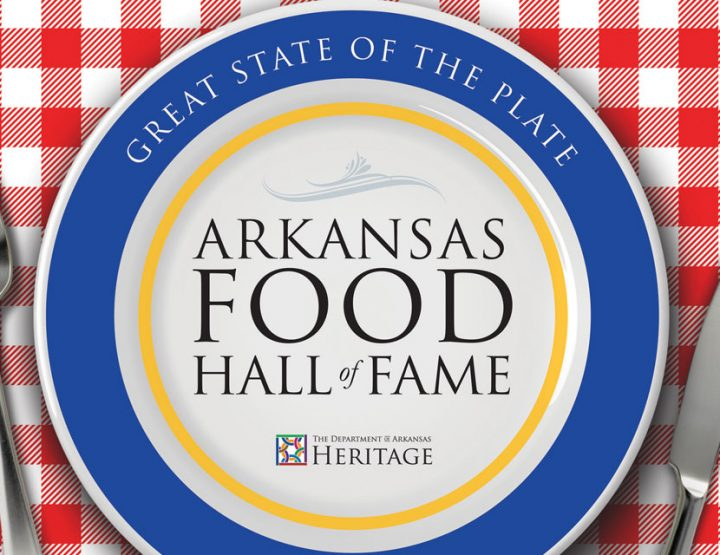 Nominate Your Favorites for the Arkansas Food Hall of Fame