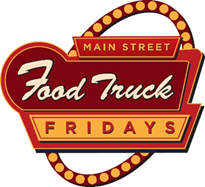 Main Street Food Truck Fridays!