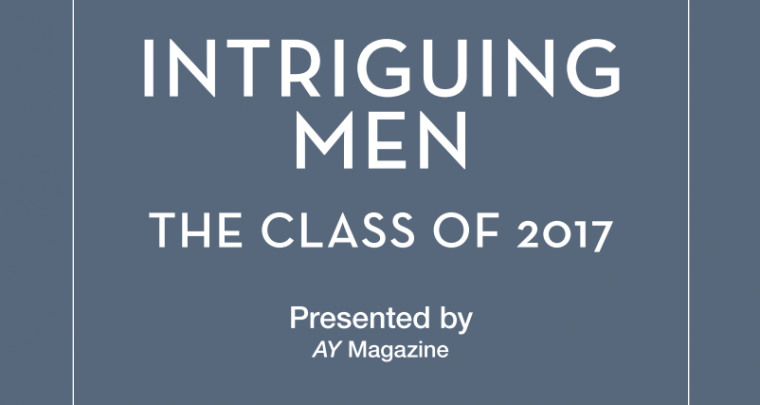 Intriguing Men: The Class of 2017