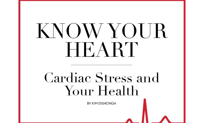 Know Your Heart: Cardiac Stress and Your Health
