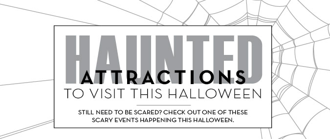 Haunted Attractions to Visit This Halloween