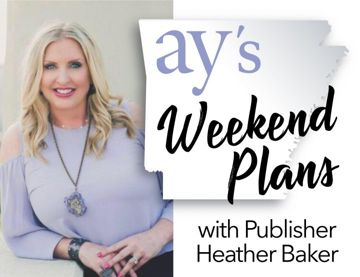 Heather Baker's Weekend Plans: Indigo Little Rock, Spa-Con and More