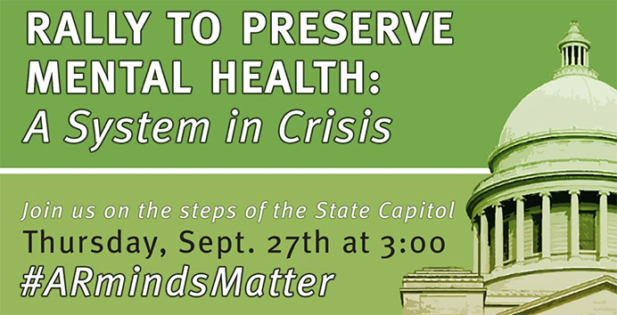 Join the  Rally to Preserve Mental Health in Arkansas