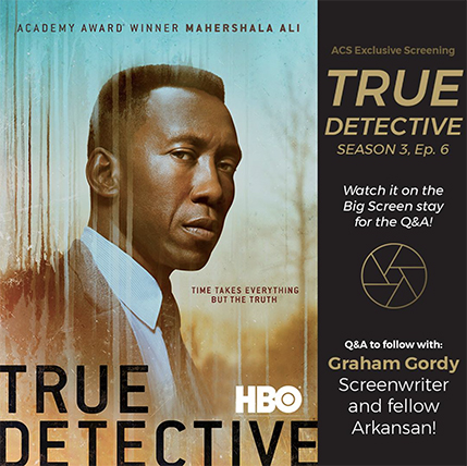 ACS Holding Exclusive Showing of True Detective Episode