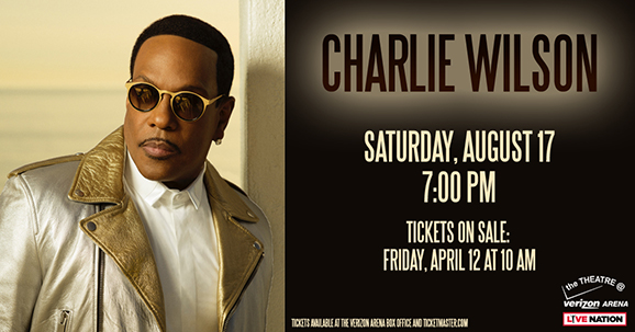 Made for Love: Charlie Wilson Coming to Verizon Arena